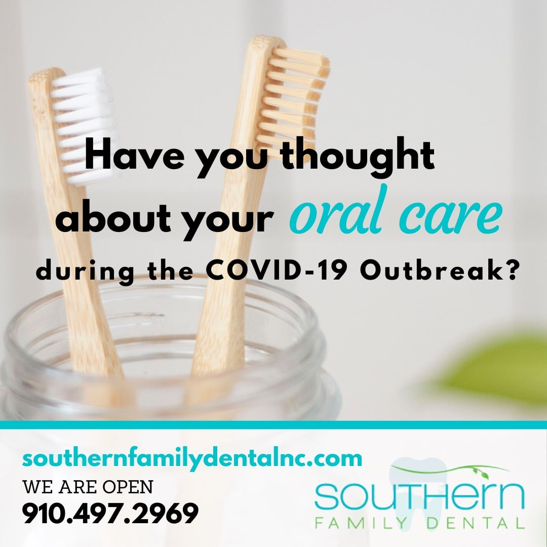 Have you thought about your oral health during the COVID-19 outbreak